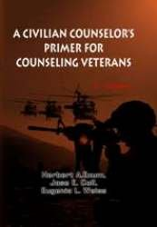 Civilian Counselors Primer For Counseling Veterans (2Nd Edition)
