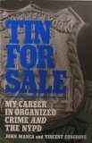 Tin For Sale: My Career In Organized Crime And The Nypd