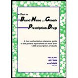 Guide To Brand Name And Generic Prescription Drugs/A Fast, Authoritative Reference Guide To The Generic Equivalents Of More Than 1,000 Prescription P