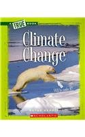 Climate Change (True Books: Ecosystems (Paperback))