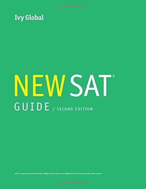 Ivy Global'S New Sat Guide, 2Nd Edition (2018)