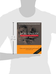 A Su Salud!: Spanish For Health Professionals, Classroom Edition