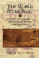 The World And The West: The European Challenge And The Overseas Response In The Age Of Empire