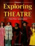 Exploring Theatre, Student Edition