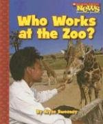 Who Works At The Zoo? (Scholastic News Nonfiction Readers)