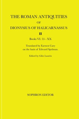 The Roman Antiquities Of Dionysius Of Halicarnassus Ii: Volume Ii