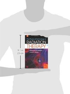 The Physics & Technology Of Radiation Therapy