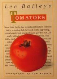 Lee Bailey'S Tomatoes