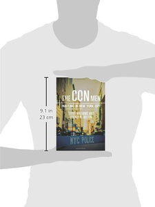 The Con Men: Hustling In New York City (Studies In Transgression)