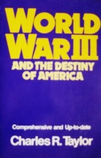 World War Iii And The Destiny Of America