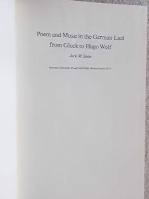 Poem And Music In The German Lied From Gluck To Hugo Wolf