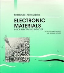 Electronic Materials (Materials In Action Series)