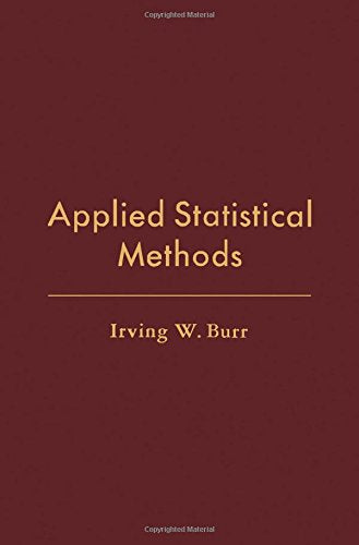 Applied Statistical Methods (Operations Research And Industrial Engineering)