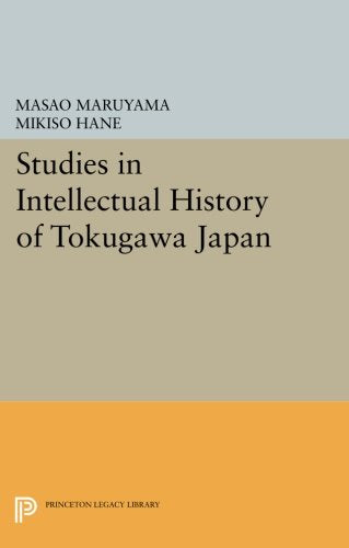 Studies In Intellectual History Of Tokugawa Japan (Princeton Legacy Library)