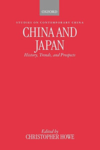 China And Japan: History, Trends, And Prospects (Studies On Contemporary China)