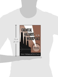 Proctor And Hughes' Chemical Hazards Of The Workplace, 5Th Edition