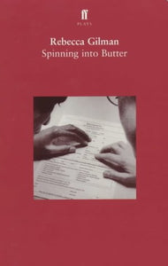 Spinning Into Butter (Faber Plays)