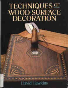 Techniques Of Wood Surface Decoration