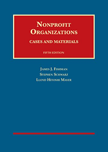Nonprofit Organizations, Cases And Materials (University Casebook Series)