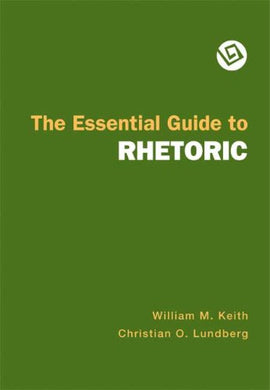 The Essential Guide To Rhetoric