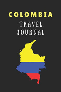 Colombia Travel Journal: 2 In 1 Composition Notebook Combining Lined Writing Paper And Itinerary List Paper