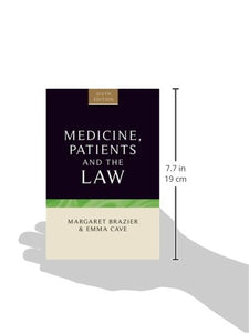 Medicine, Patients And The Law: Sixth Edition (Contemporary Issues In Bioethics, Law And Medical Humanities)