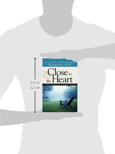 Close To The Heart: A Guide To Personal Prayer