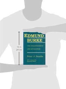 Edmund Burke: The Enlightenment And Revolution (Library Of Conservative Thought)