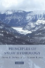 Load image into Gallery viewer, Principles Of Snow Hydrology