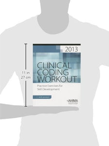 Clinical Coding Workout, With Answers 2013: Practice Exercises For Skill Development