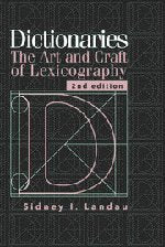 Dictionaries: The Art And Craft Of Lexicography