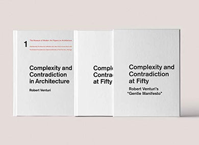 Complexity And Contradiction At Fifty: Robert Venturi'S Gentle Manifesto: A Symposium