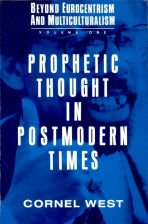 Prophetic Thought In Postmodern Times (V. 1)