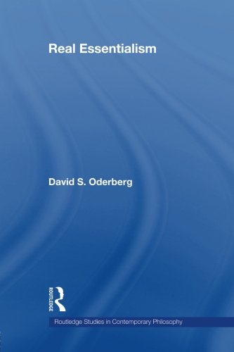 Real Essentialism (Routledge Studies In Contemporary Philosophy, Vol. 11)