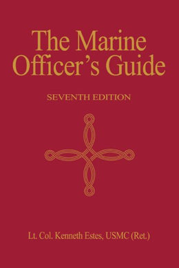 Marine Officer'S Guide, 7Th Edition