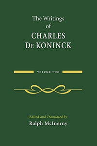 The Writings Of Charles De Koninck: Volume 2