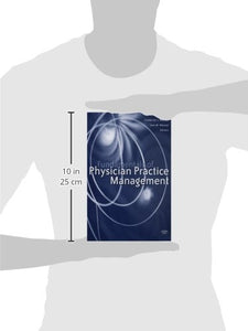 Fundamentals Of Physician Practice Management