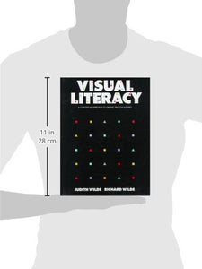 Visual Literacy: A Conceptual Approach To Solving Graphic Problems