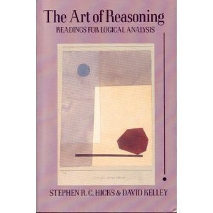The Art Of Reasoning: Readings For Logical Analysis