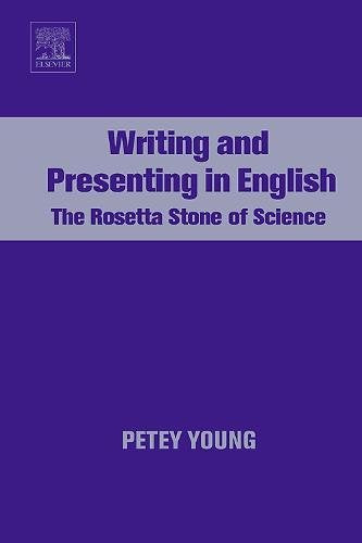 Writing And Presenting In English: The Rosetta Stone Of Science