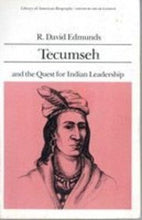 Load image into Gallery viewer, Tecumseh And The Quest For Indian Leadership