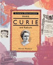 Load image into Gallery viewer, Marie Curie And Radium (Science Discoveries)