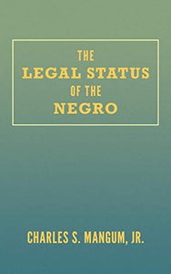 The Legal Status Of The Negro
