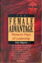 The Female Advantage: Women'S Ways Of Leadership