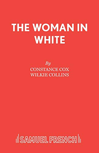 The Woman In White (French'S Acting Editions)