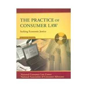 The Practice Of Consumer Law: Seeking Economic Justice