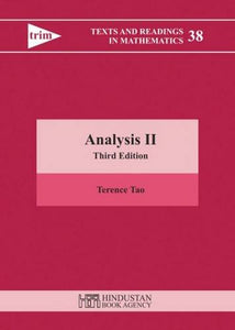 Analysis Ii: Third Edition (Texts And Readings In Mathematics)