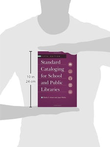 Standard Cataloging For School And Public Libraries, 5Th Edition