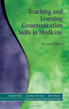 Load image into Gallery viewer, Teaching And Learning Communication Skills In Medicine, 2Nd Edition