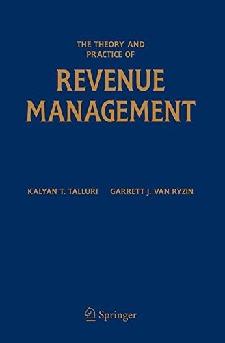 The Theory And Practice Of Revenue Management (International Series In Operations Research & Management Science)